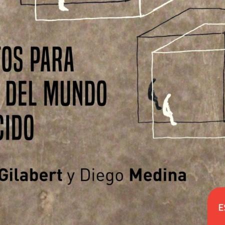 Sonetos para el fin del mundo conocido, de Javier Gilabert y Diego Medina